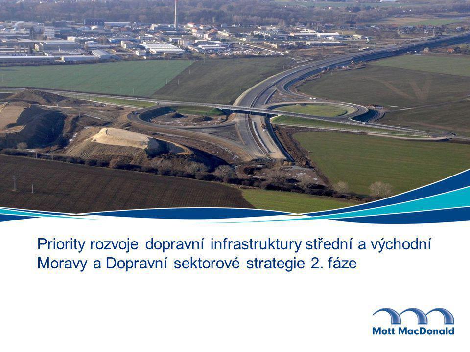 Priority rozvoje dopravní infrastruktury střední a východní Moravy a Dopravní sektorové strategie 2. fáze