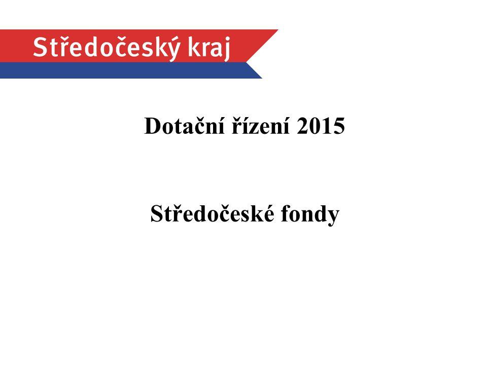1 Dotační řízení 2015 Středočeské fondy