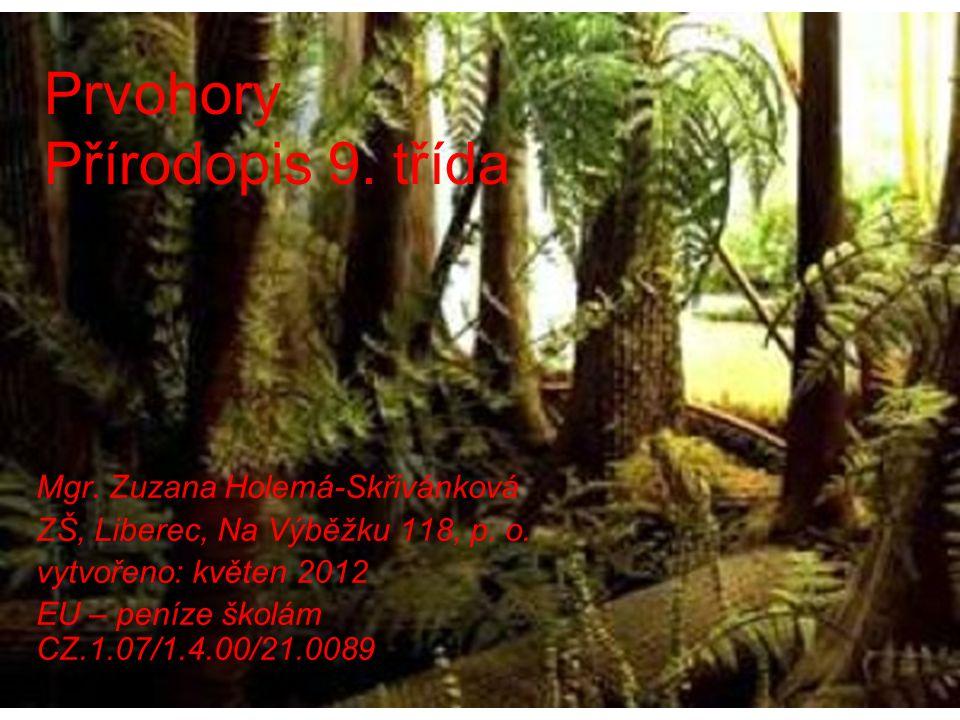 Rostliny: v moři rozvoj řas a cévnatých výtrusných rostlin, které v siluru vystouply na souš- stromovité přesličky, kapradiny a plavuně.