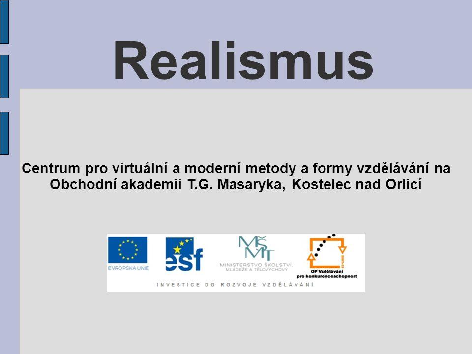 Realismus Centrum pro virtuální a moderní metody a formy vzdělávání na Obchodní akademii T.G. Masaryka, Kostelec nad Orlicí
