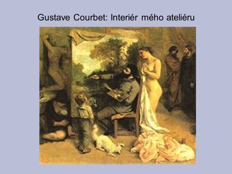 Gustave Courbet: Interiér mého ateliéru