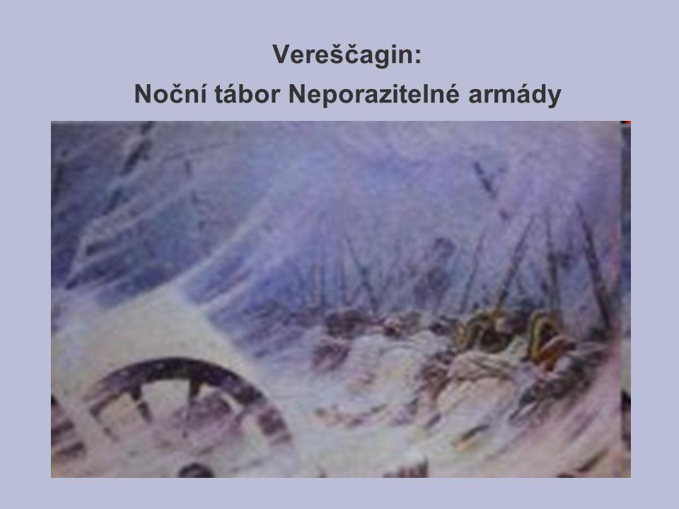 Vereščagin: Noční tábor Neporazitelné armády