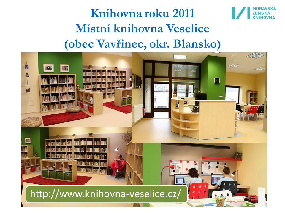 Knihovna roku 2011 Místní knihovna Veselice (obec Vavřinec, okr.