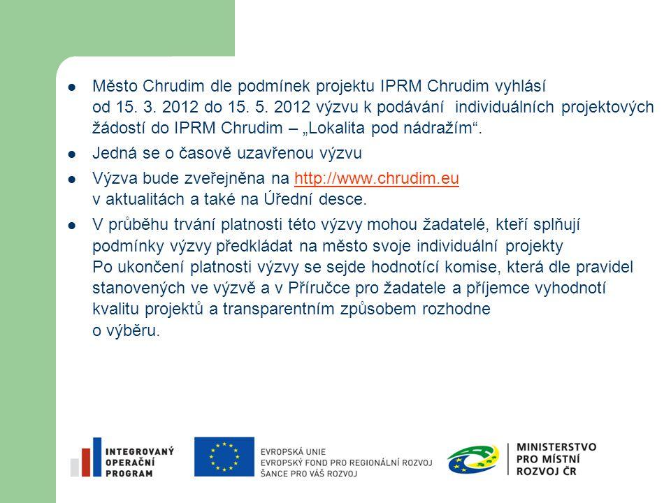 Město Chrudim dle podmínek projektu IPRM Chrudim vyhlásí od 15. 3. 2012 do 15. 5. 2012 výzvu k podávání individuálních projektových žádostí do IPRM Ch