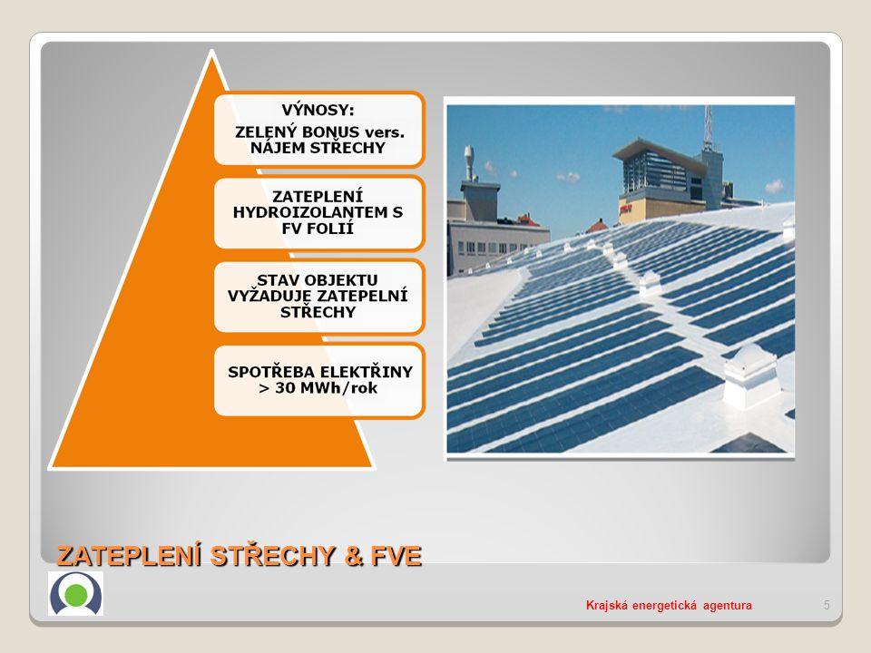 ZATEPLENÍ STŘECHY & FVE Krajská energetická agentura5