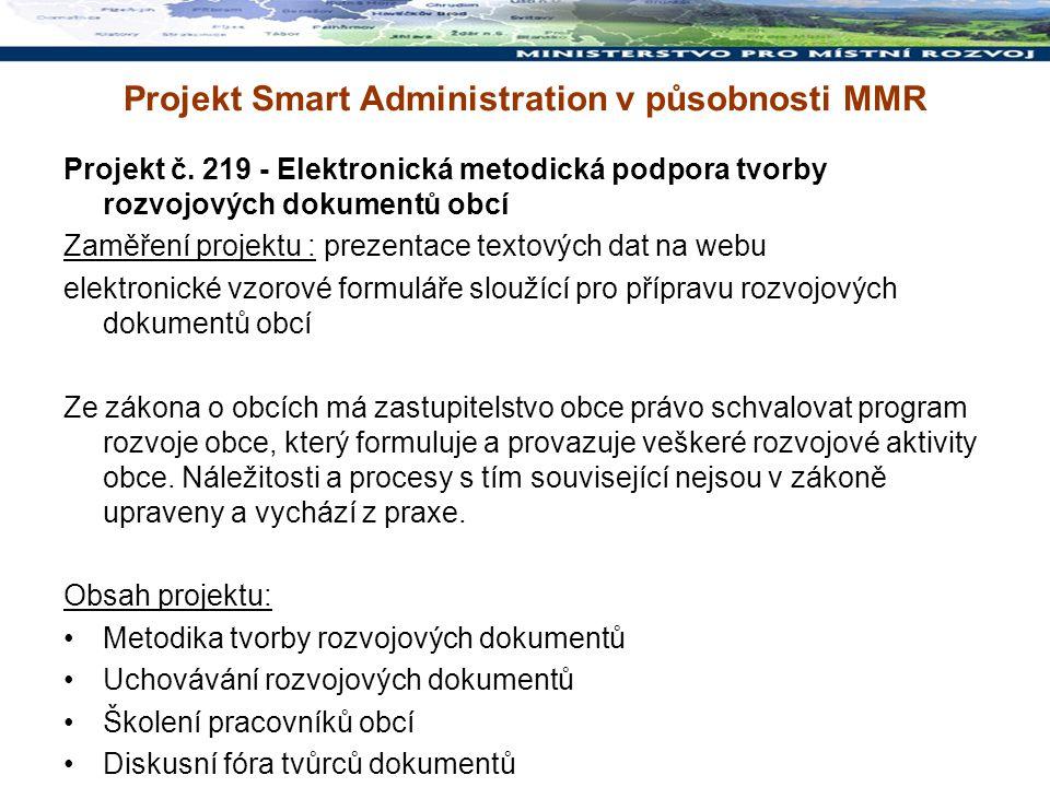Projekt č. 219 - Elektronická metodická podpora tvorby rozvojových dokumentů obcí Zaměření projektu : prezentace textových dat na webu elektronické vz