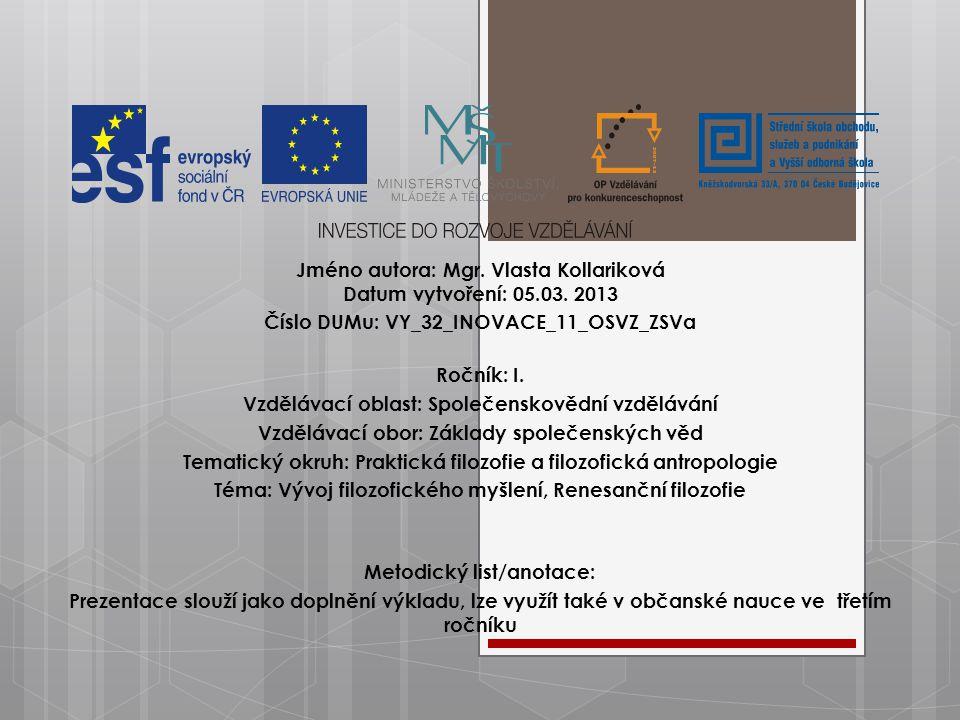 Jméno autora: Mgr. Vlasta Kollariková Datum vytvoření: 05.03.