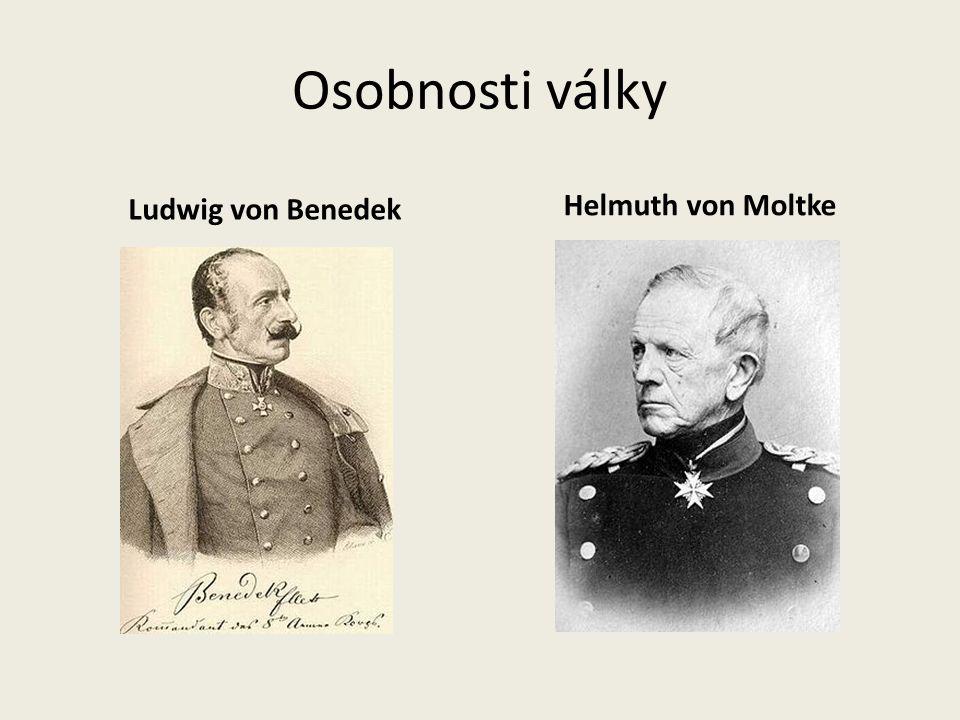 Osobnosti války Ludwig von Benedek Helmuth von Moltke