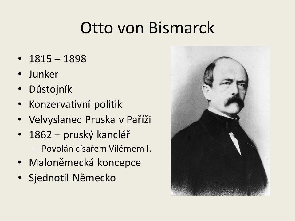 Postup sjednocení Německa složitá mezinárodní politika Dva cíle Bismarckovy politiky: – Zlikvidovat vliv Rakouska – Zabránit Francii podpořit Rakousko v případě konfliktu Sjednocení krví a železem – Války vedené Pruskem, vojenské násilí – Posílení pozic Pruska v čele Německa Objasněte, jak rozumíte tomuto cíli.