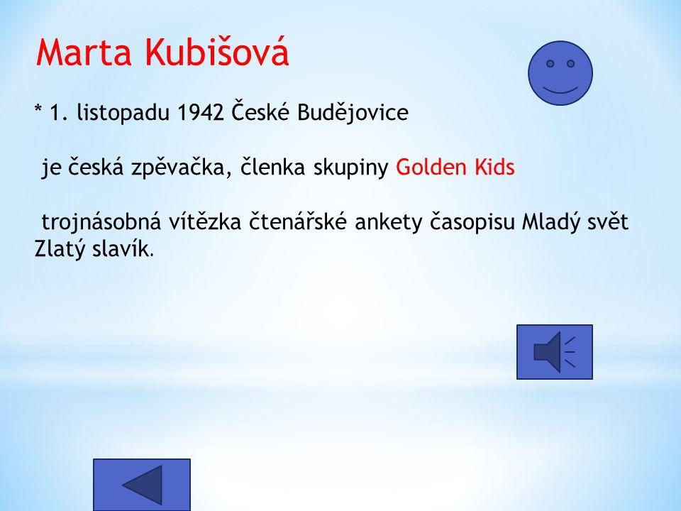 Marta Kubišová * 1.