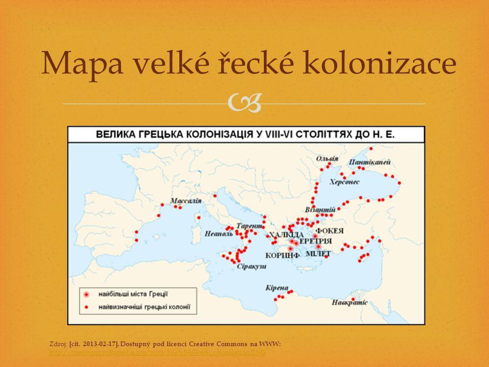  Mapa velké řecké kolonizace Zdroj: [cit. 2013-02-17]. Dostupný pod licencí Creative Commons na WWW: http://commons.wikimedia.org/wiki/File%3AGreek_c