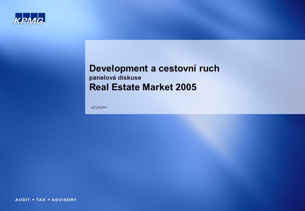 ADVISORY Development a cestovní ruch panelová diskuse Real Estate Market 2005