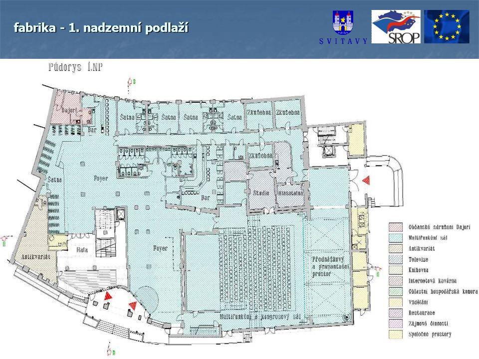 fabrika - 1. nadzemní podlaží