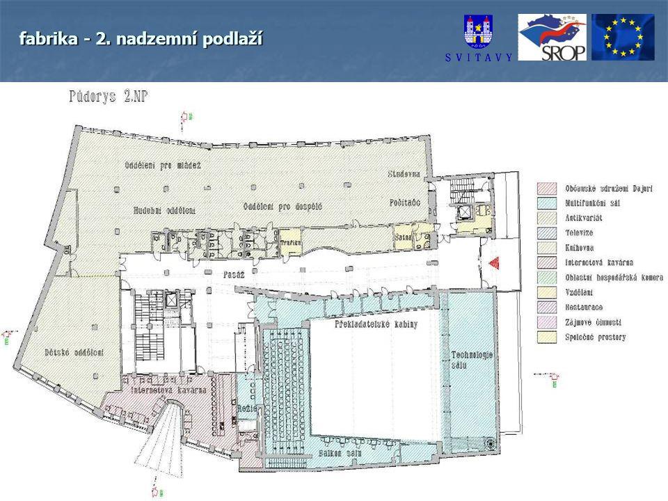 fabrika - 2. nadzemní podlaží