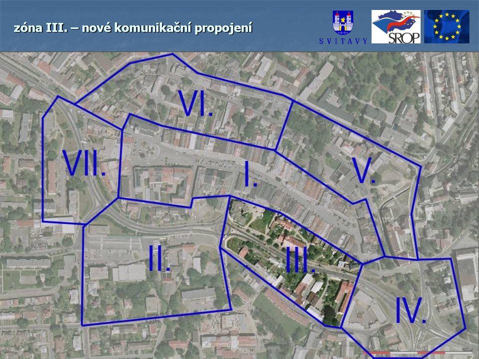 zóna III. – nové komunikační propojení