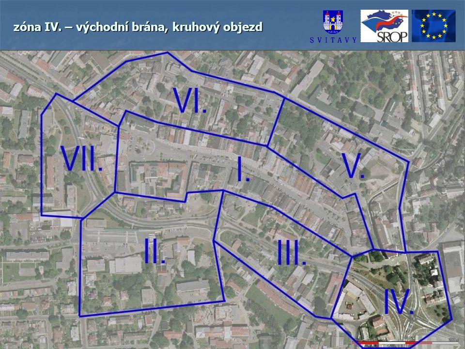 zóna IV. – východní brána, kruhový objezd