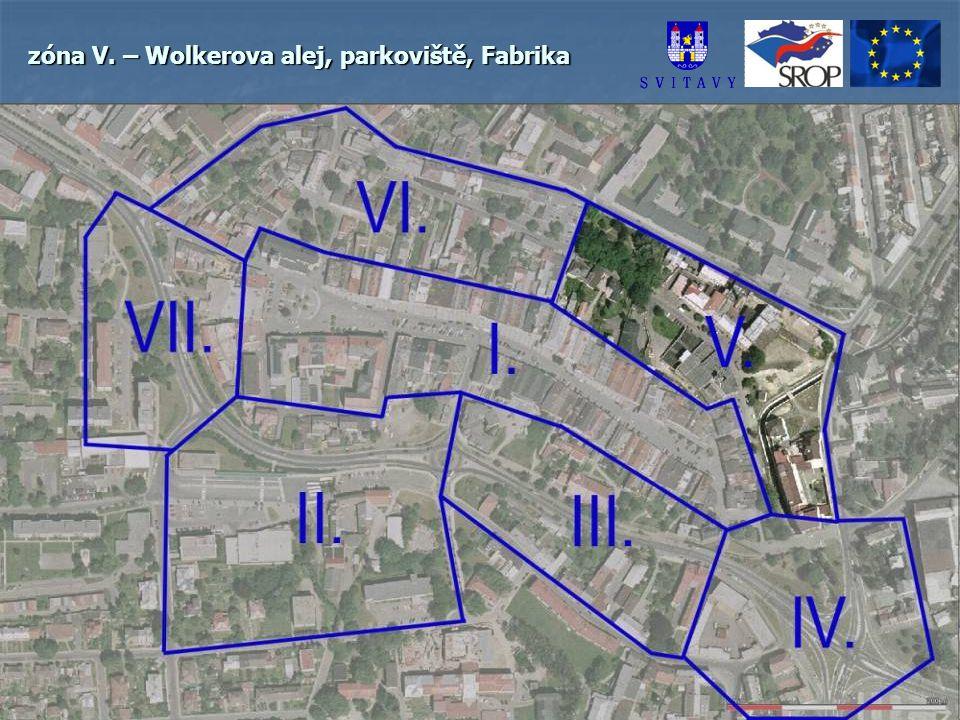 zóna V. – Wolkerova alej, parkoviště, Fabrika