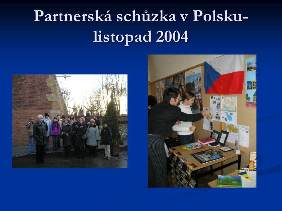 Partnerská schůzka v Polsku- listopad 2004