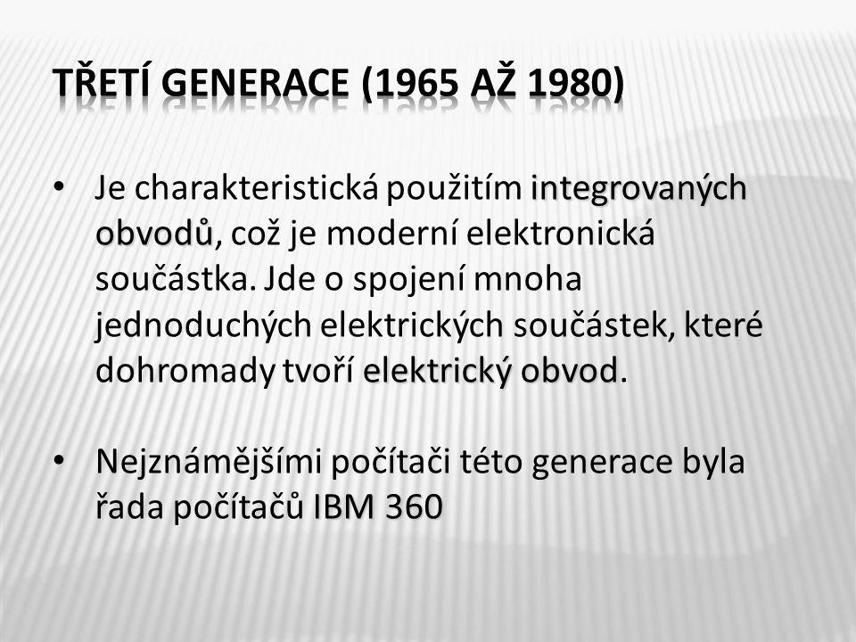 integrovaných obvodů elektrický obvod Je charakteristická použitím integrovaných obvodů, což je moderní elektronická součástka. Jde o spojení mnoha je