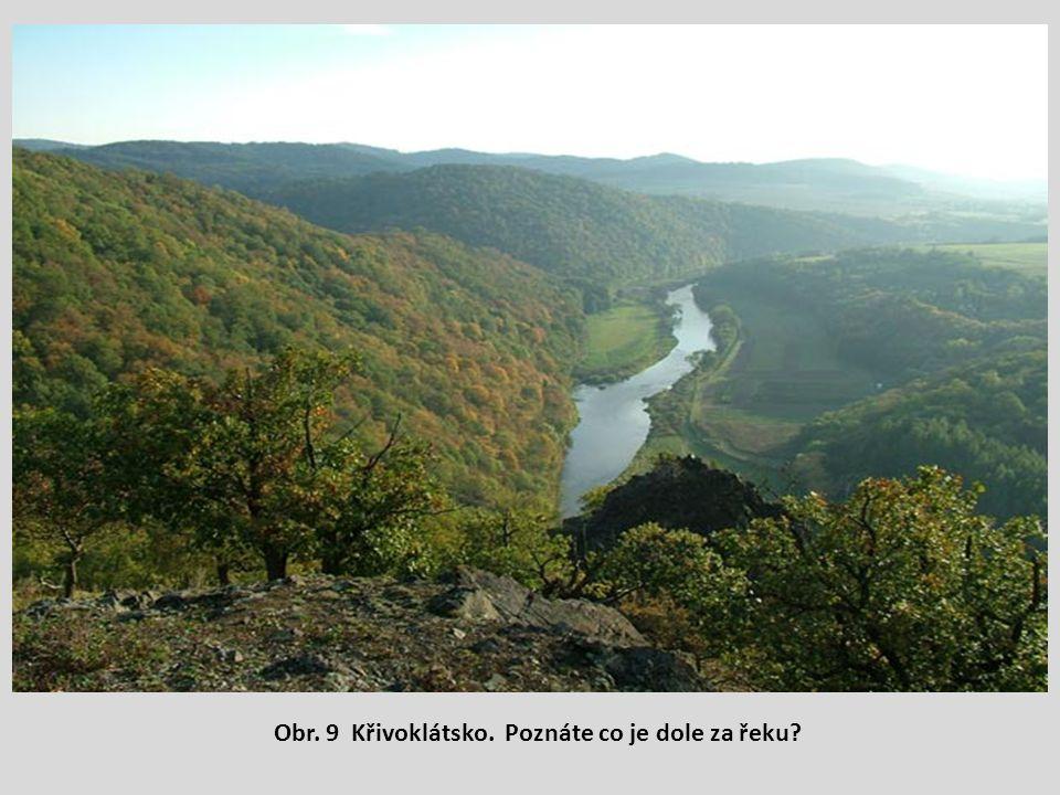 Obr. 9 Křivoklátsko. Poznáte co je dole za řeku?