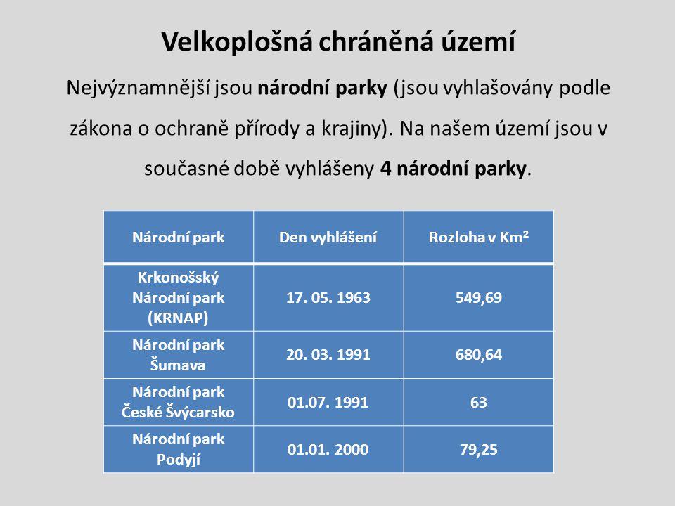 O něco méně významné jsou chráněné krajinné oblasti (CHKO).