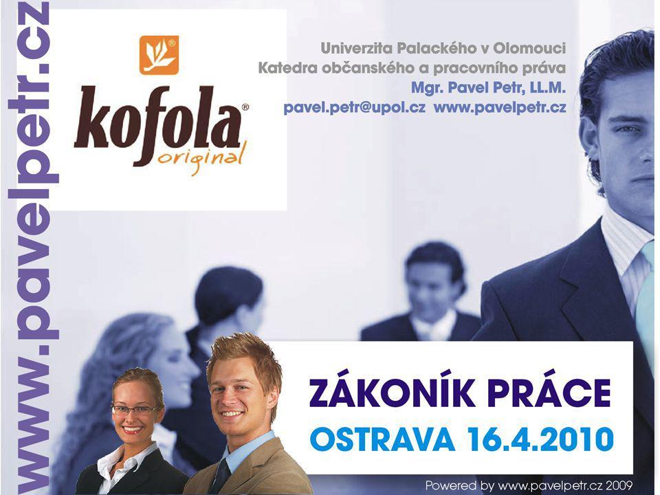 Prameny pracovního práva Zákony Zákoník práce č.262/2006 Sb.