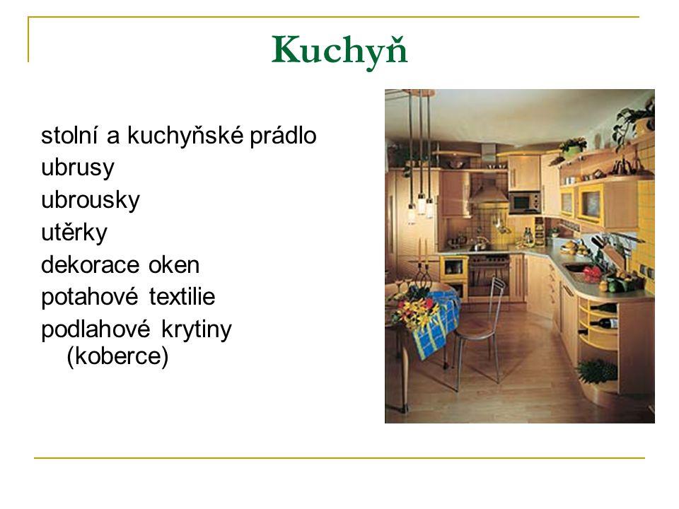 Kuchyň stolní a kuchyňské prádlo ubrusy ubrousky utěrky dekorace oken potahové textilie podlahové krytiny (koberce)