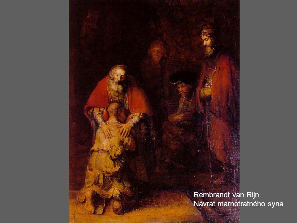 Rembrandt van Rijn Návrat marnotratného syna
