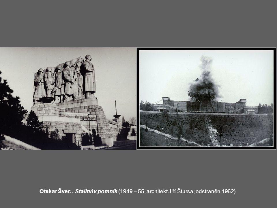 Otakar Švec, Stalinův pomník (1949 – 55, architekt Jiří Štursa; odstraněn 1962)
