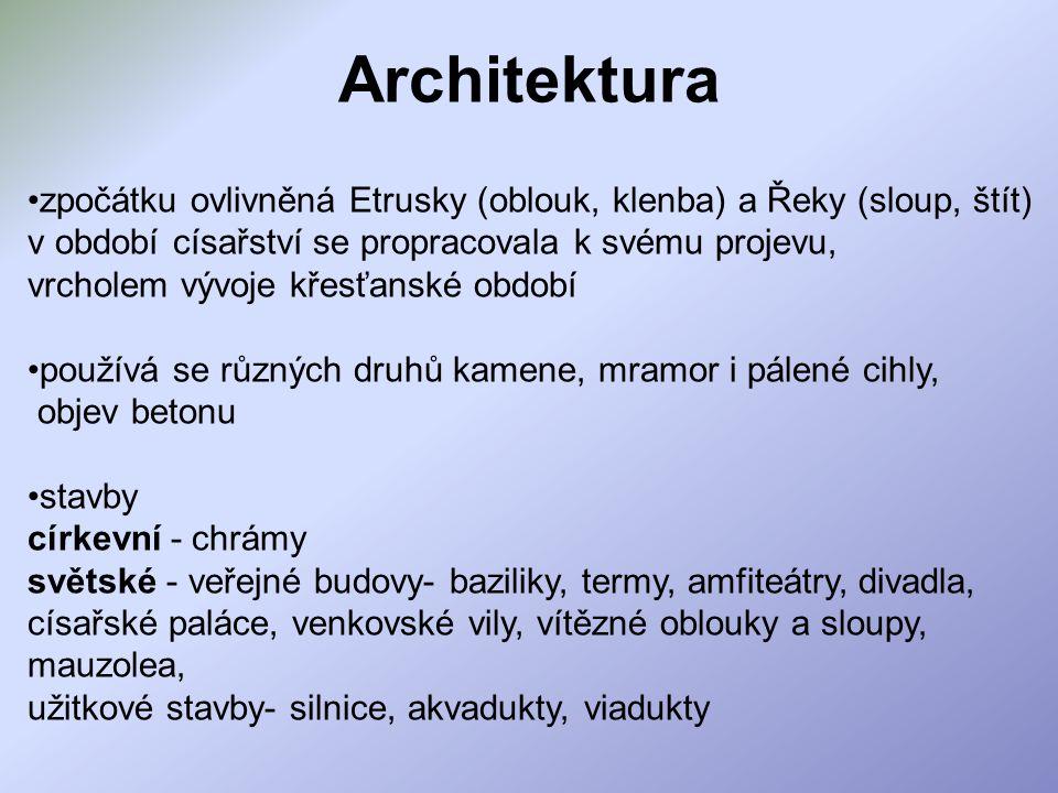 Architektura zpočátku ovlivněná Etrusky (oblouk, klenba) a Řeky (sloup, štít) v období císařství se propracovala k svému projevu, vrcholem vývoje křes