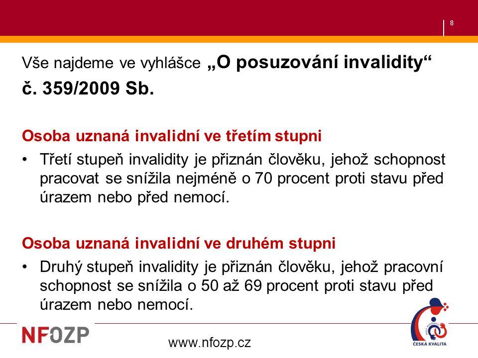 19 V ČR je podporované zaměstnávání poskytováno výhradně nevládními, neziskovými organizacemi, tzv.