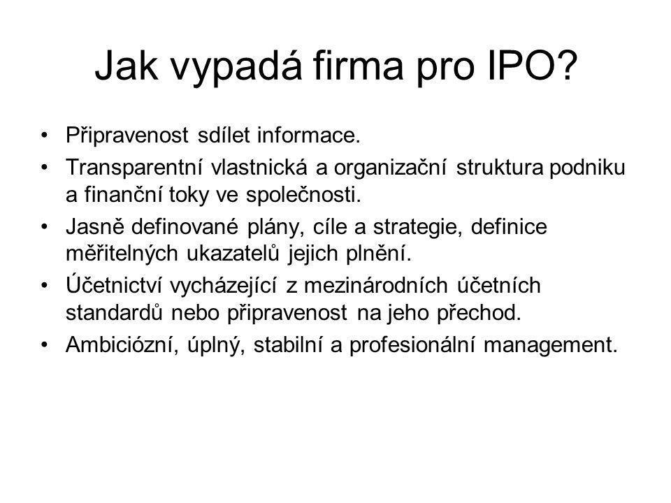 Jak vypadá firma pro IPO.Připravenost sdílet informace.