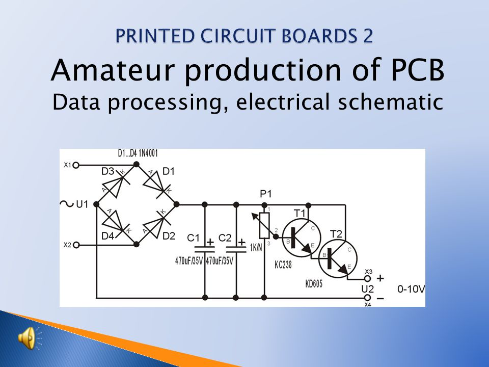 Amateur production of PCB Data processing, electrical schematic