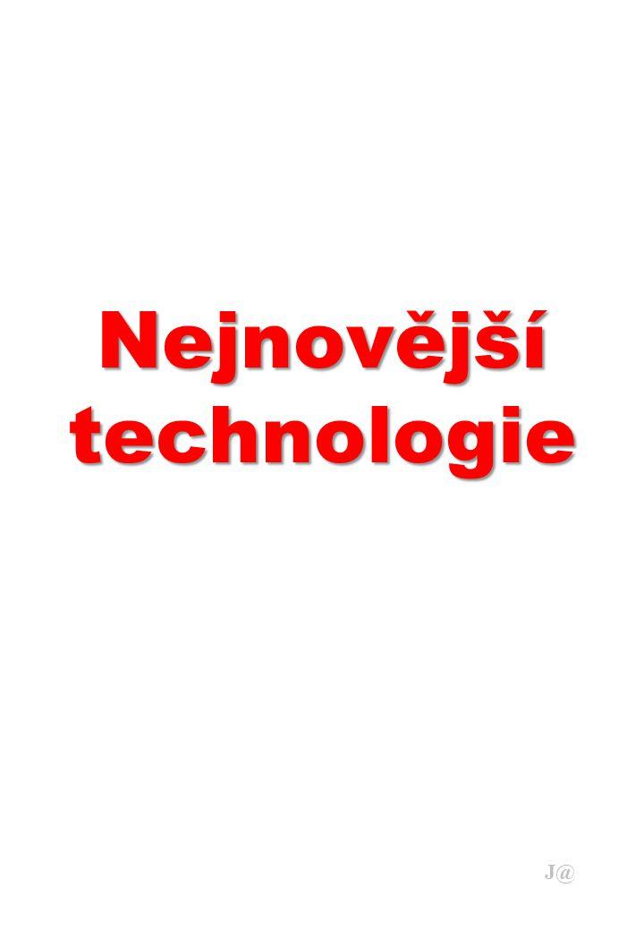 Nejnovější technologie J@