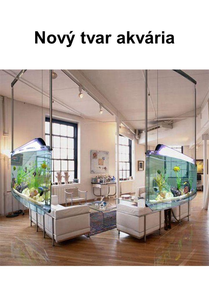 Nový tvar akvária