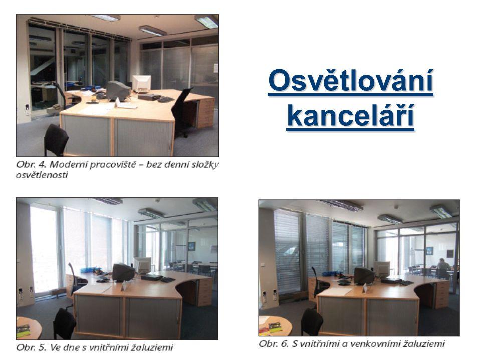 Jaká je obecná problematika pro osvětlování kanceláří s počítači .