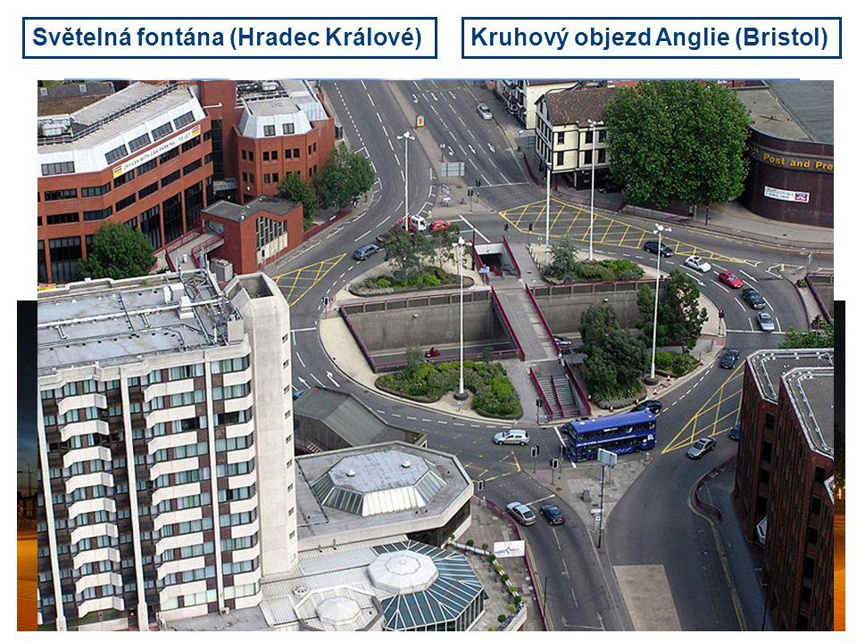 Světelná fontána (Hradec Králové) Kruhový objezd Německo (Duisburg) Kruhový objezd Anglie (Bristol)