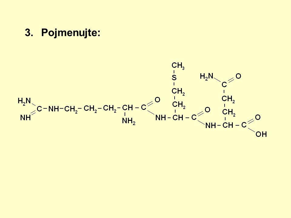 Správné řešení: arginylmethionylglutamin (arg-met-gln)