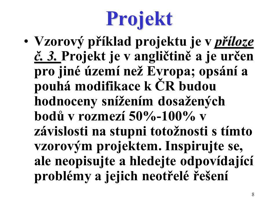 8Projekt příloze č.3.Vzorový příklad projektu je v příloze č.