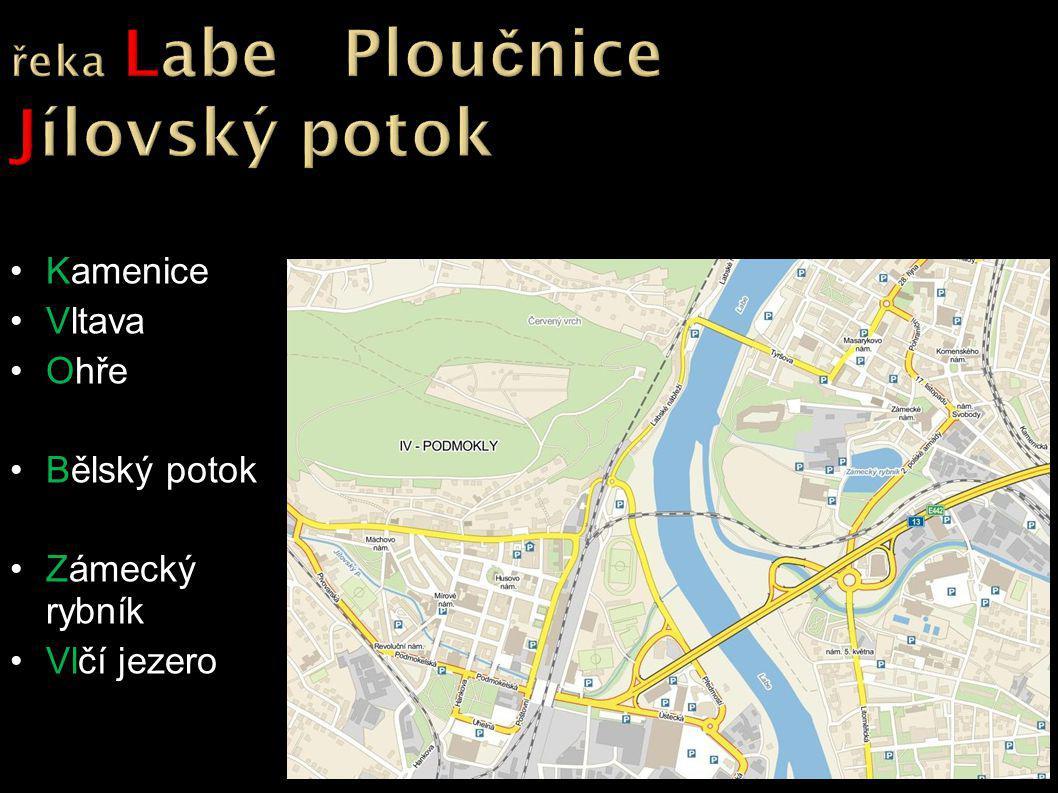 Kamenice Vltava Ohře Bělský potok Zámecký rybník Vlčí jezero