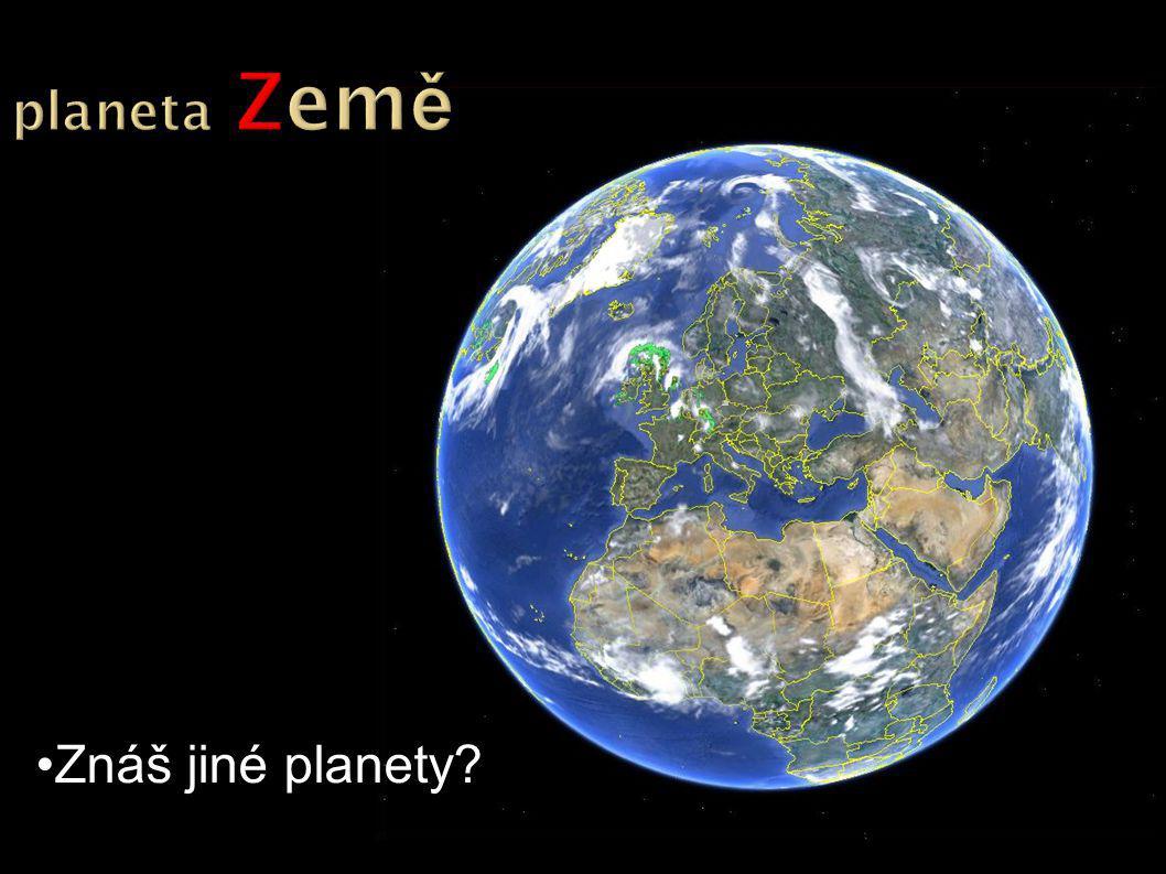 Znáš jiné planety?