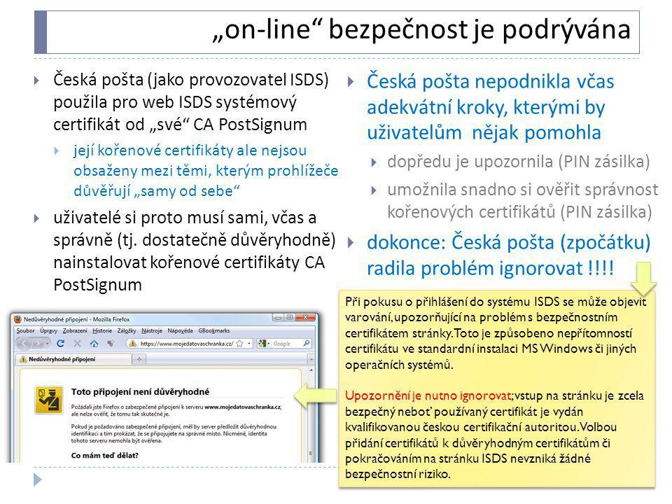 """""""on-line"""" bezpečnost je podrývána  Česká pošta (jako provozovatel ISDS) použila pro web ISDS systémový certifikát od """"své"""" CA PostSignum  její kořen"""