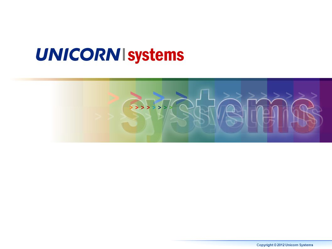 Copyright © 2012 Unicorn Systems