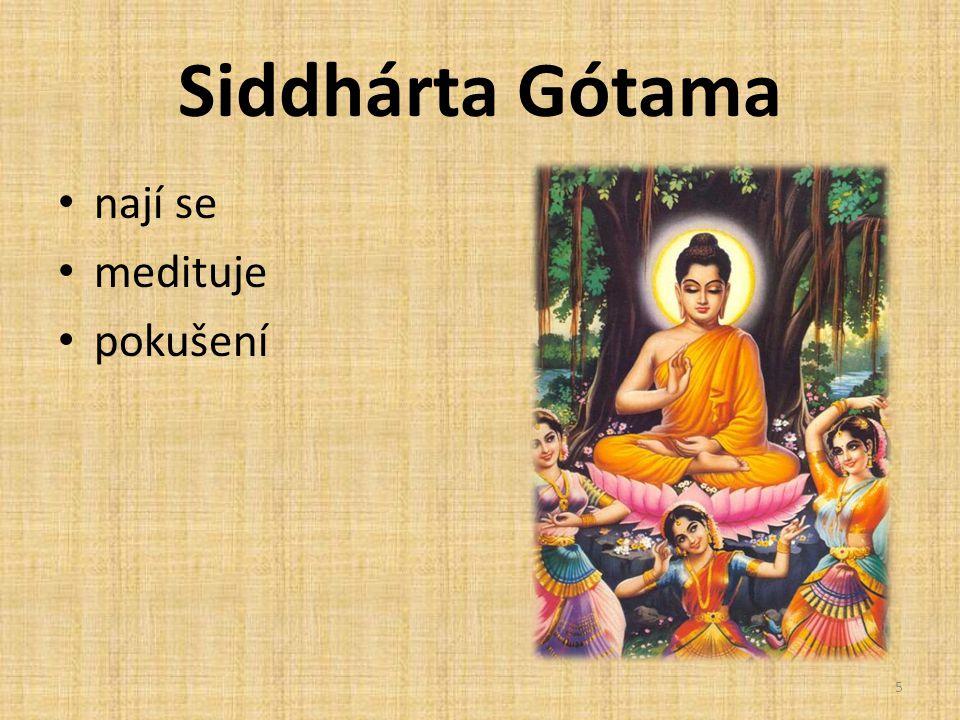 Siddhárta Gótama nají se medituje pokušení 5