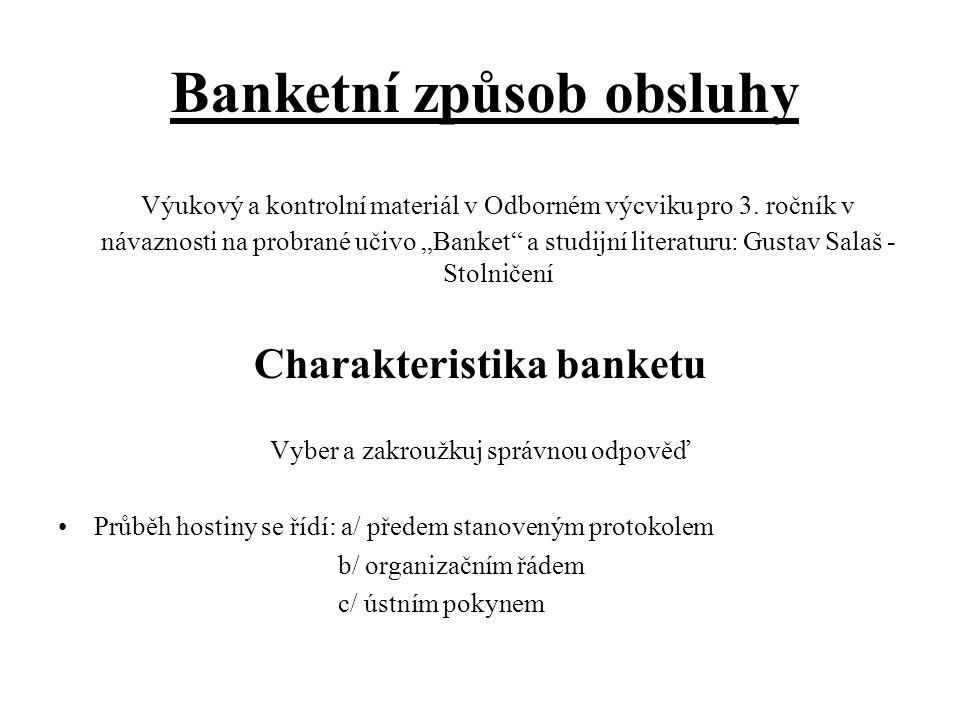 Banketní způsob obsluhy Výukový a kontrolní materiál v Odborném výcviku pro 3.