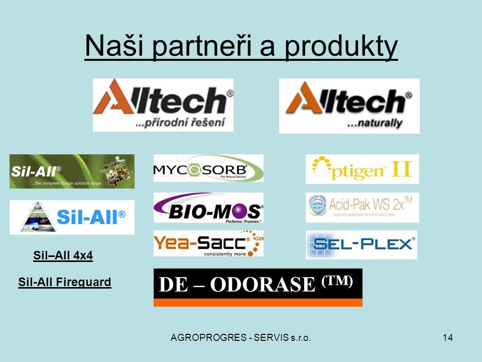 AGROPROGRES - SERVIS s.r.o.14 Naši partneři a produkty DE – ODORASE (TM) Sil-All Fireguard Sil–All 4x4
