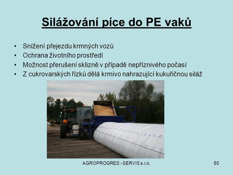 AGROPROGRES - SERVIS s.r.o.50 Silážování píce do PE vaků Snížení přejezdu krmných vozů Ochrana životního prostředí Možnost přerušení sklizně v případě
