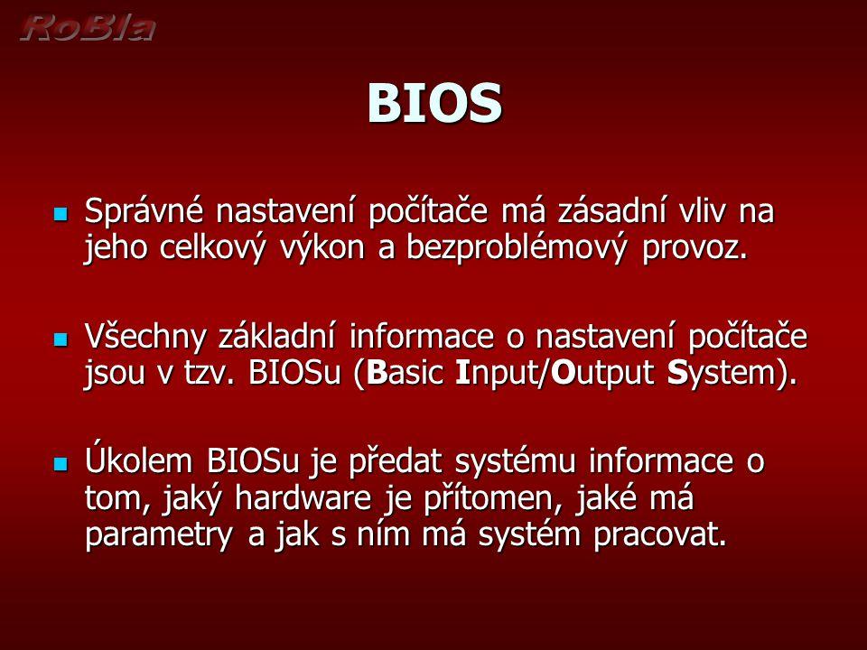 BIOS Do setupu (BIOSu) počítače se dostanete tak, že při startu počítače podržíte stisknutou klávesu Delete.