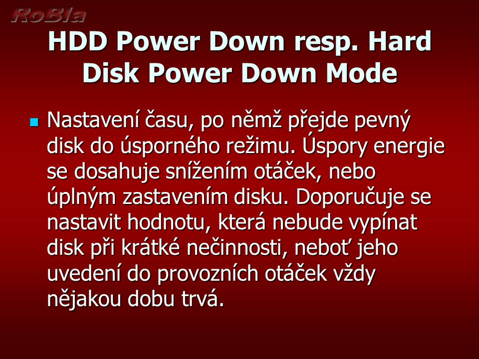 HDD Power Down resp.