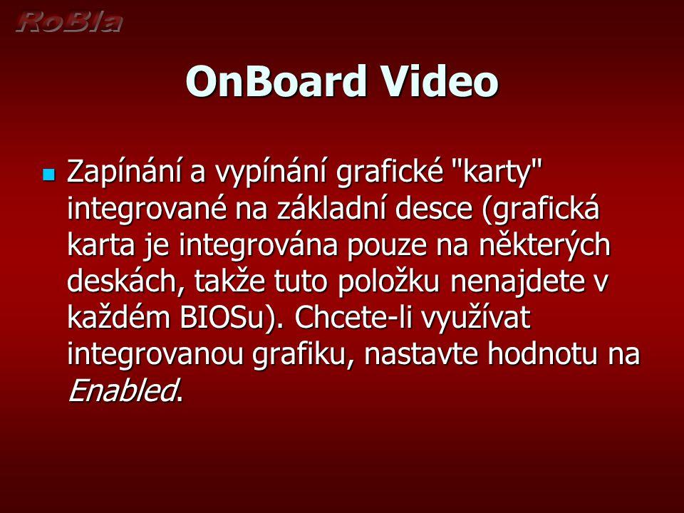 OnBoard Video Zapínání a vypínání grafické